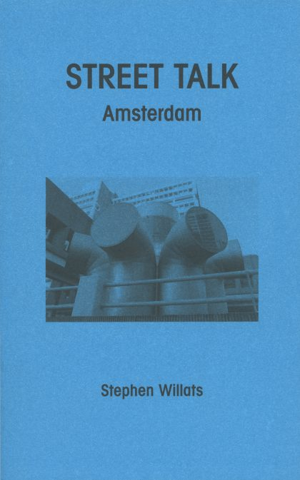 Street Talk: Amsterdam, by Stephen Willats