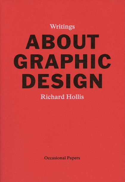 About Graphic Design, Richard Hollis