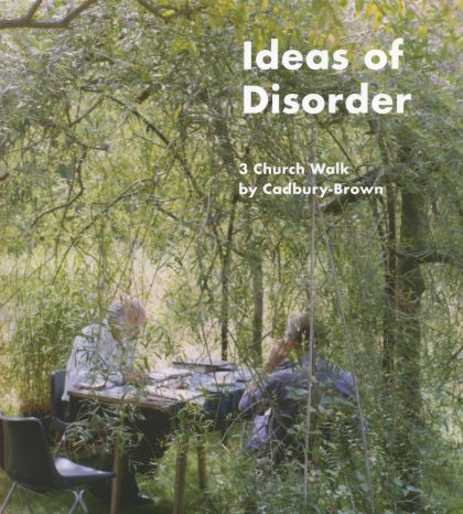 Ideas of Disorder: 3 Church Walk by Cadbury-Brown